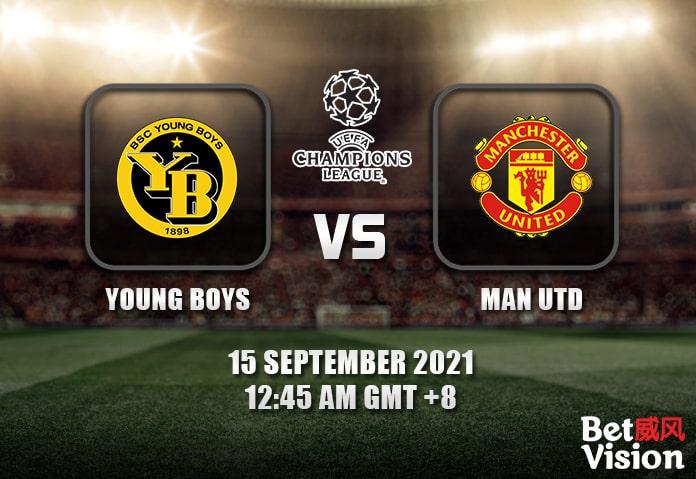 Young Boys v Man Utd Prediction - UCL - 14 SEP 21