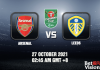 Arsenal v Leeds Match Prediction EFL Cup 27 OCT 21