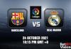 Barcelona v Real Madrid Prediction La Liga 24 OCT 21