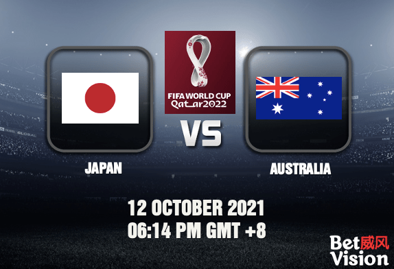 Japan v Australia Prediction World Cup Qualifiers 12 OCT 21